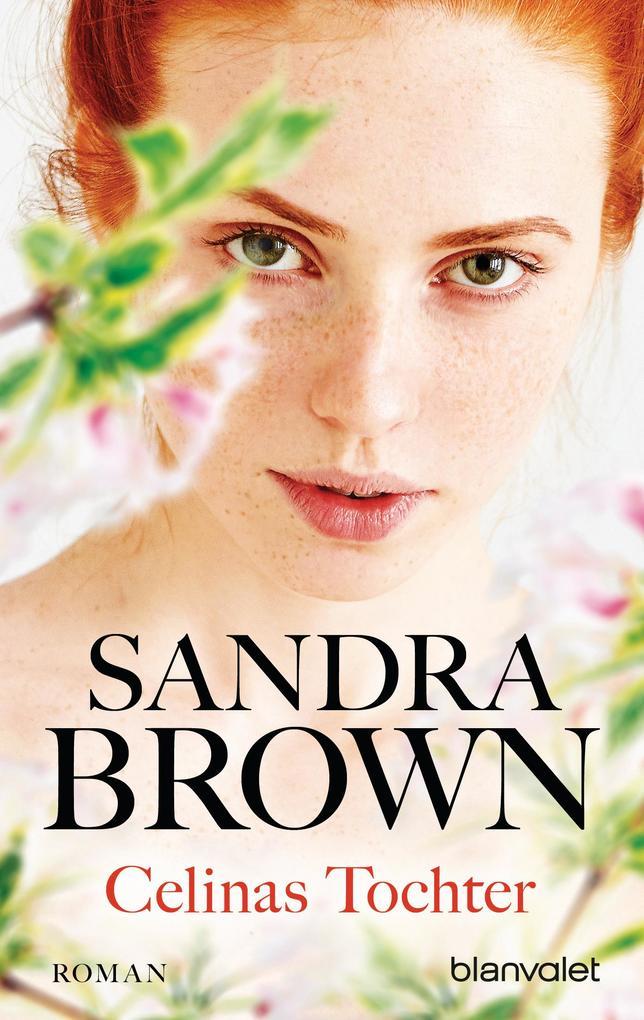 Celinas Tochter als eBook von Sandra Brown