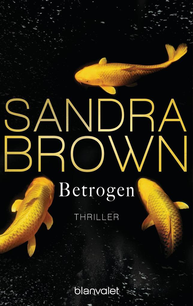 Betrogen als eBook von Sandra Brown