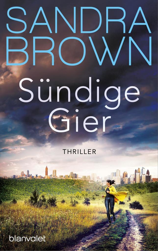 Sündige Gier als eBook von Sandra Brown