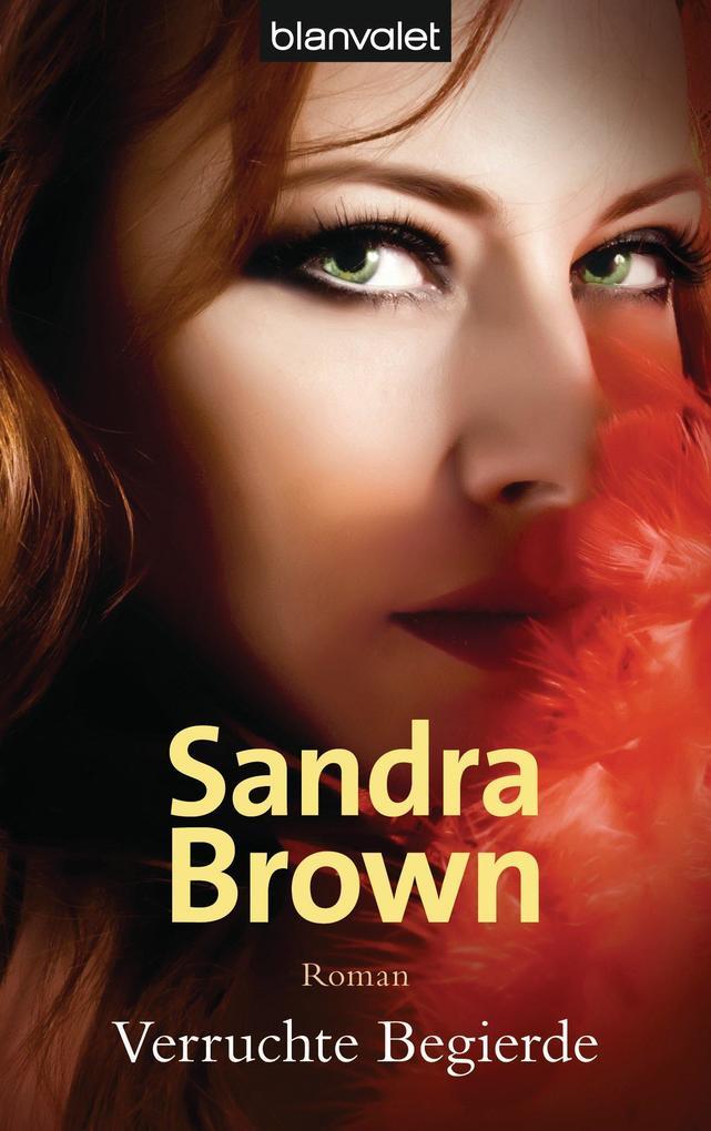 Verruchte Begierde als eBook von Sandra Brown