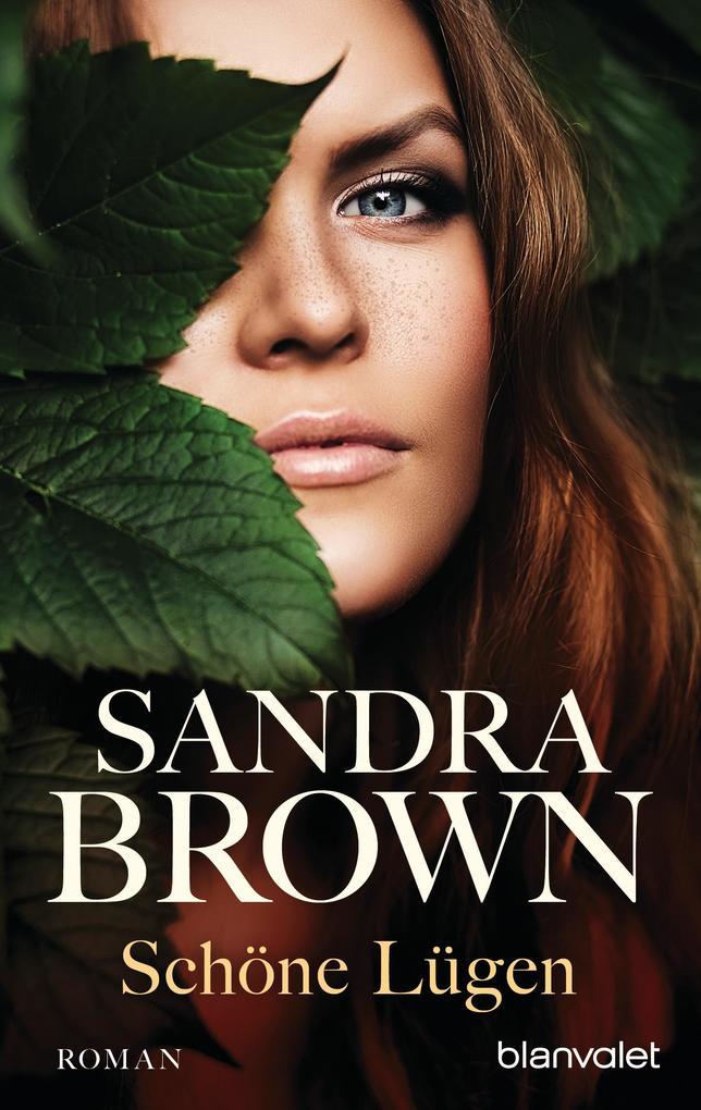 Schöne Lügen als eBook von Sandra Brown