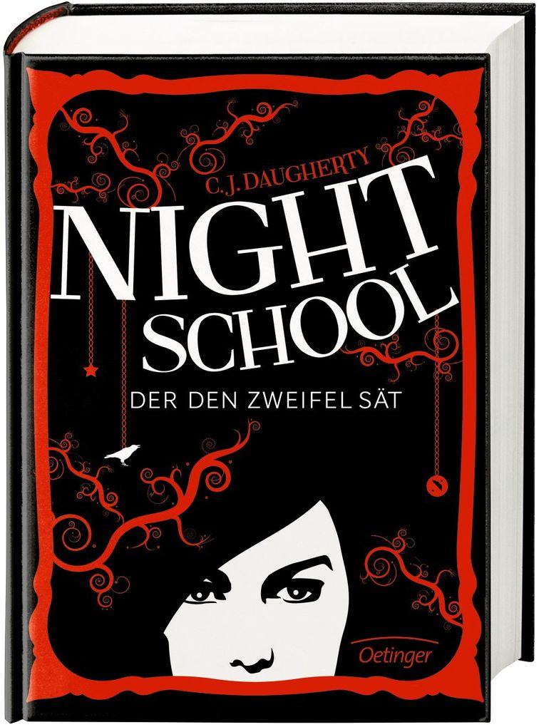 Night School 02. Der den Zweifel sät als Buch von C. J. Daugherty