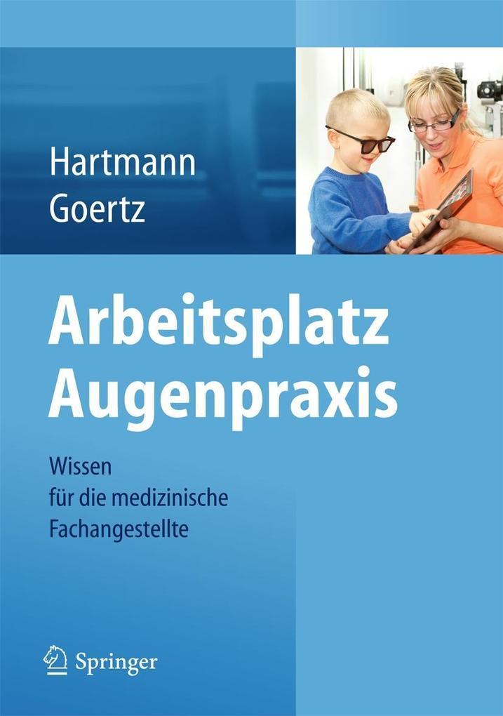 Arbeitsplatz Augenpraxis als Buch von Birgit Ha...