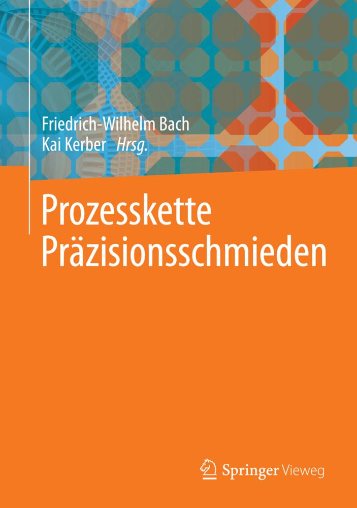 Prozesskette Präzisionsschmieden als Buch von