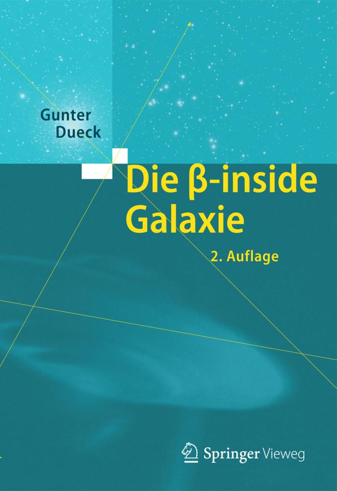 Die beta-inside Galaxie als Buch von Gunter Dueck