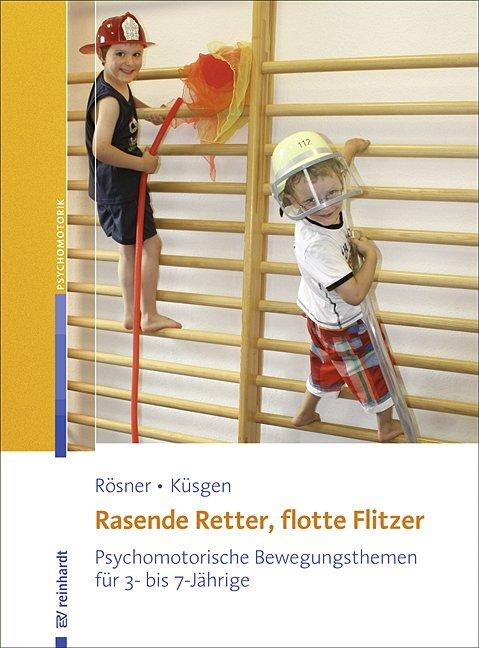 Rasende Retter, flotte Flitzer als Buch von Manuela Rösner, Barbara Küsgen