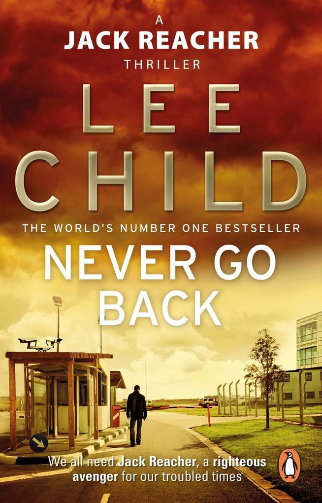 Never Go Back als eBook von Lee Child
