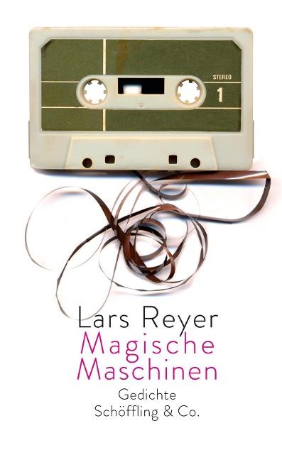 Magische Maschinen als Buch von Lars Reyer