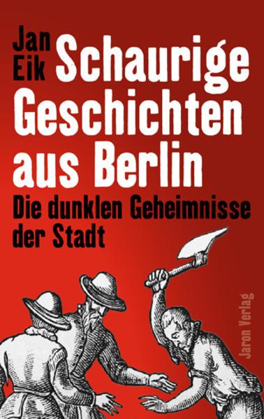 Schaurige Geschichten aus Berlin als Taschenbuc...