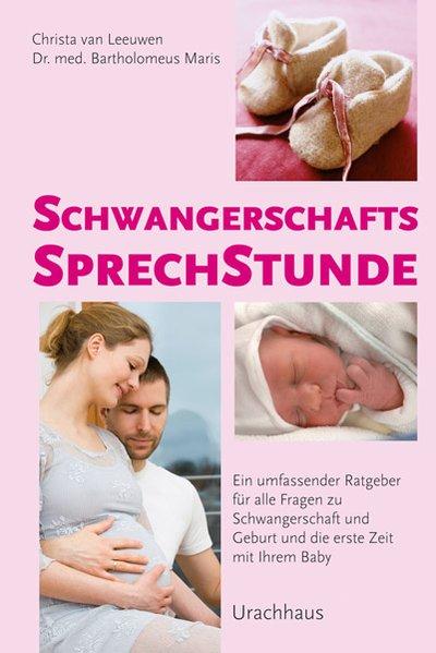 Schwangerschaftssprechstunde als Buch von Christa van Leeuwen, Bartholomeus Maris