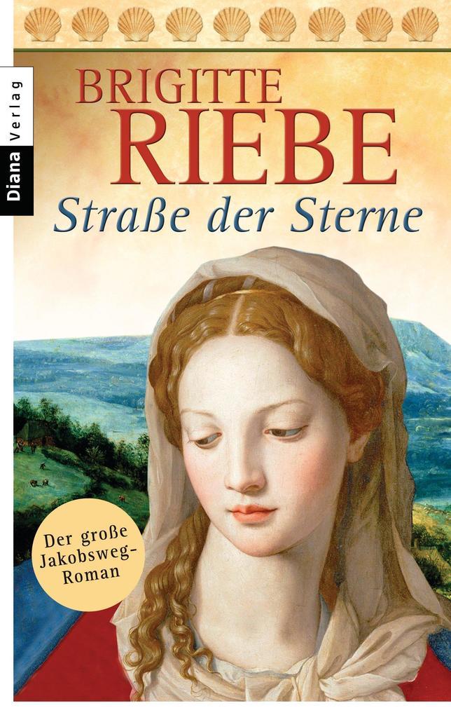 Straße der Sterne als eBook von Brigitte Riebe
