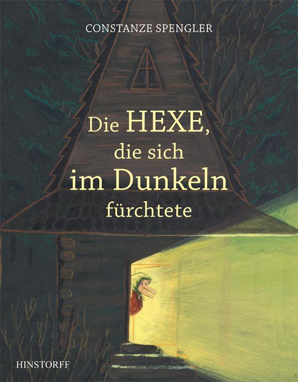 Die Hexe, die sich im Dunkeln fürchtete als Buch von Constanze Spengler