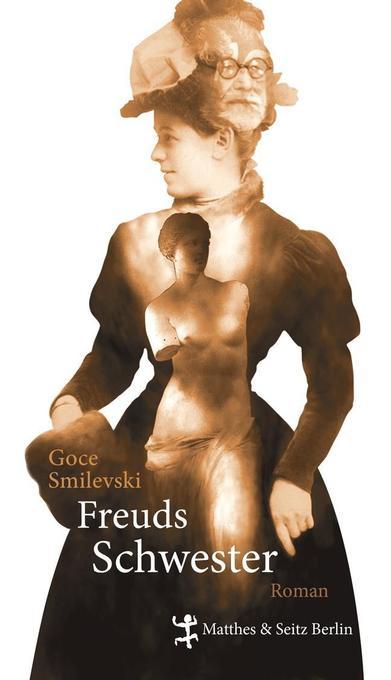 Freuds Schwester als Buch von Goce Smilevski