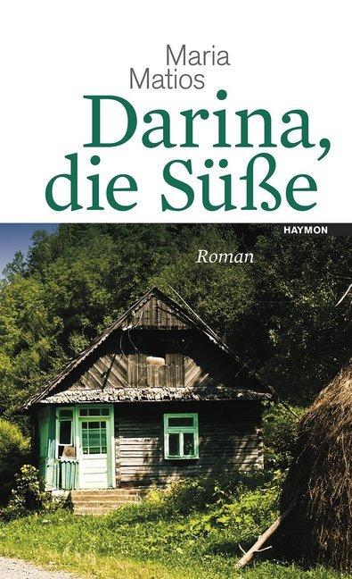 Darina, die Süße als Buch von Maria Matios