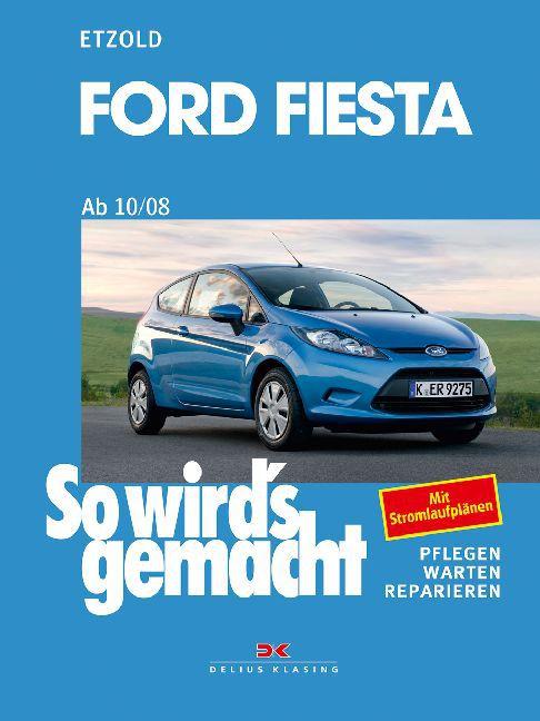 Ford Fiesta ab 10/08 als Buch von Rüdiger Etzold