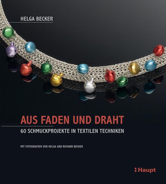 Aus Faden und Draht als Buch von Helga Becker