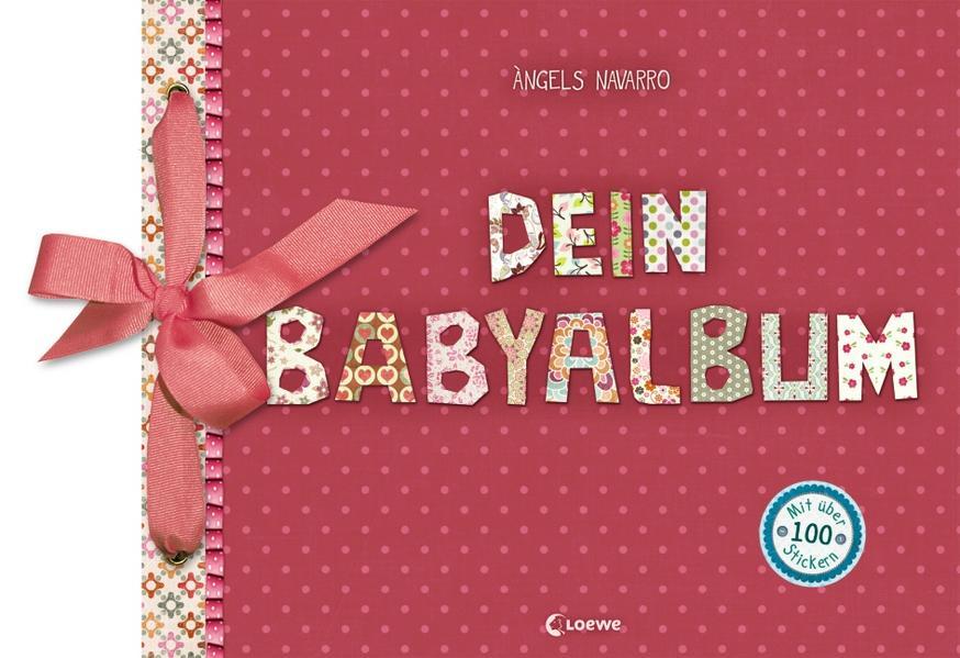 Dein Babyalbum (Mädchen - rosa) als Buch von Àngels Navarro