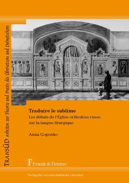 Traduire le sublime als Buch von Anna Gopenko