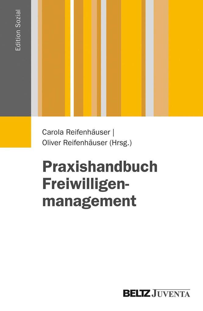 Praxishandbuch Freiwilligenmanagement als Buch von