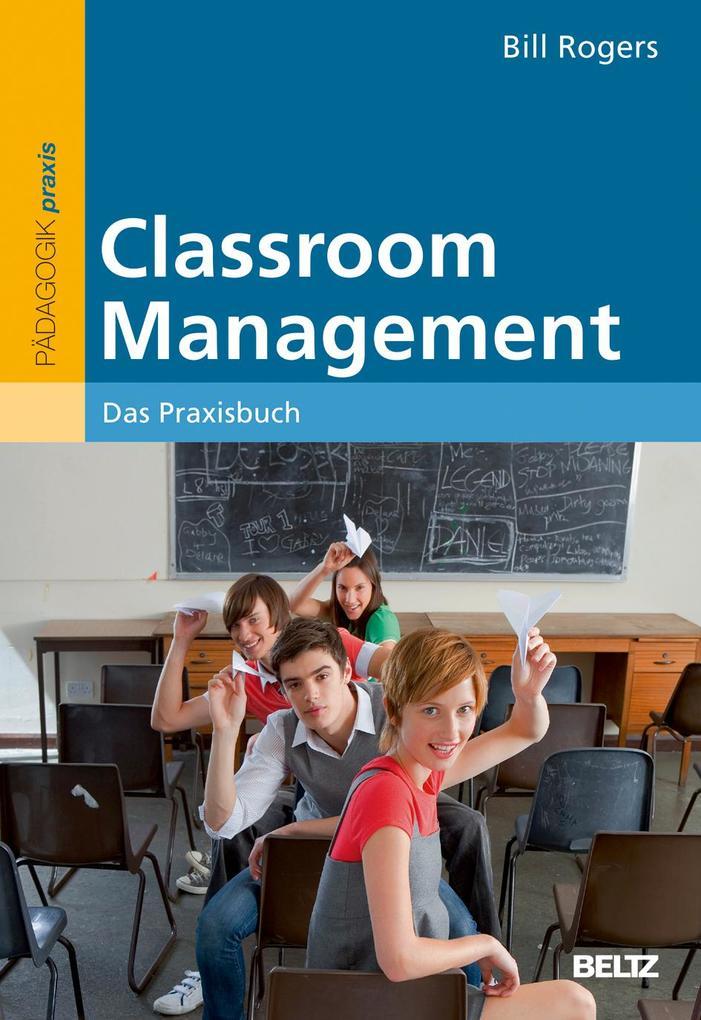 Classroom Management als Buch von Bill Rogers