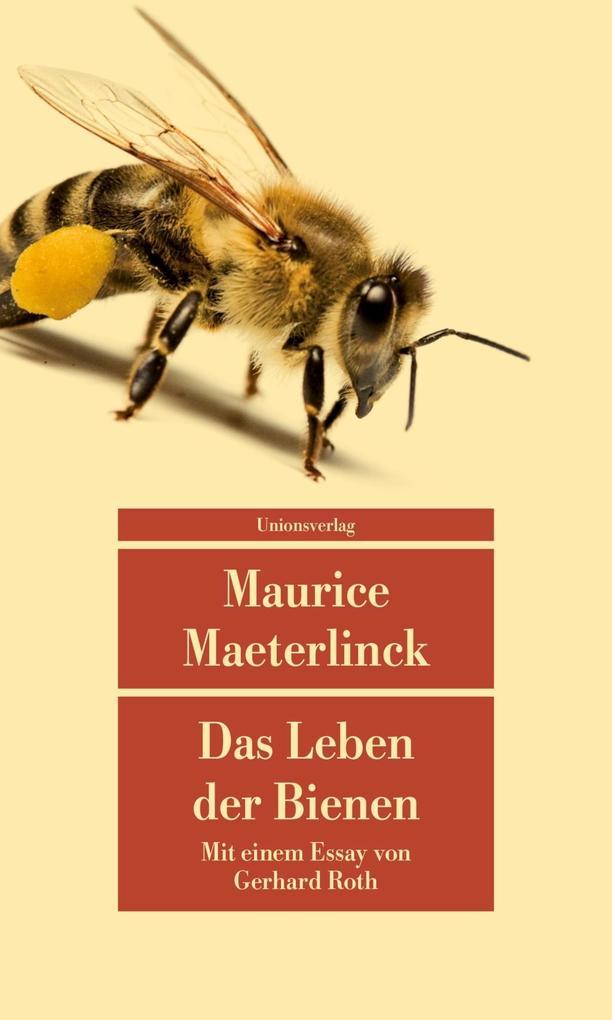 Das Leben der Bienen als Taschenbuch von Maurice Maeterlinck