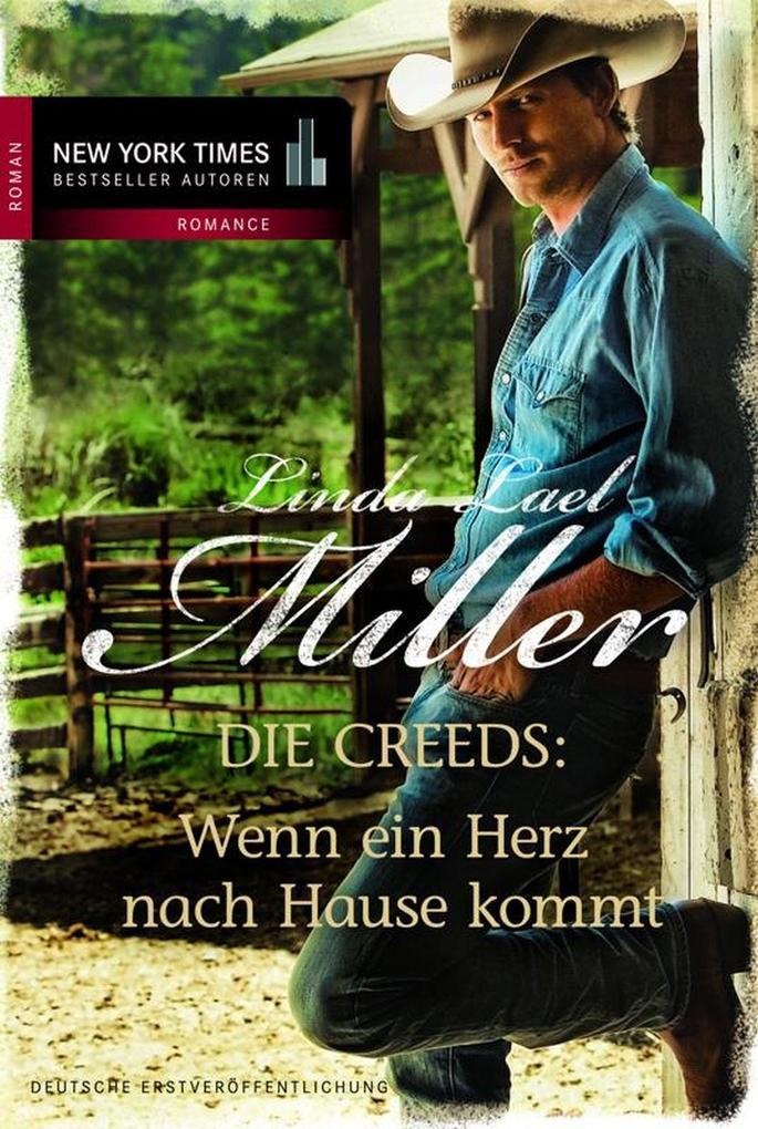 Wenn ein Herz nach Hause kommt als eBook von Linda Lael Miller