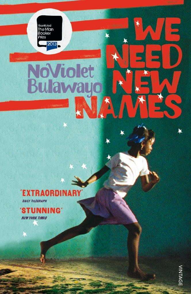 We Need New Names als eBook von NoViolet Bulawayo