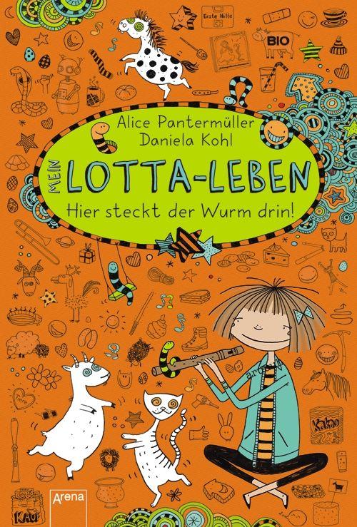 Mein Lotta-Leben 03. Hier steckt der Wurm drin! als Buch von Alice Pantermüller
