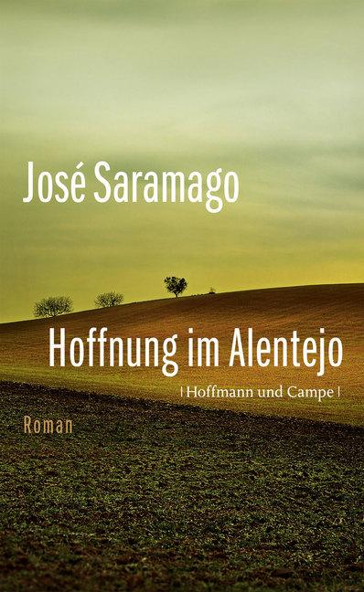 Hoffnung im Alentejo als Buch von José Saramago