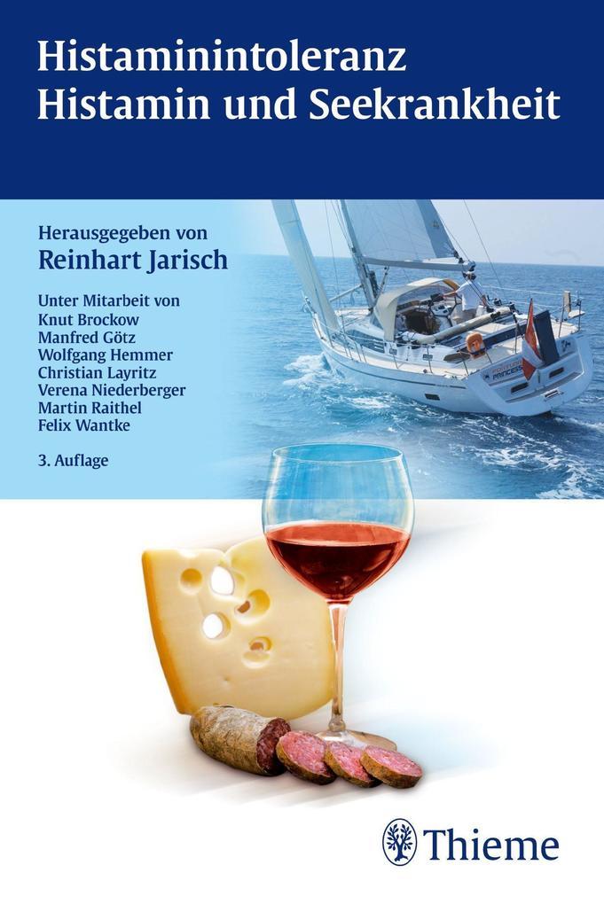 Histamin-Intoleranz, Histamin und Seekrankheit als Buch von