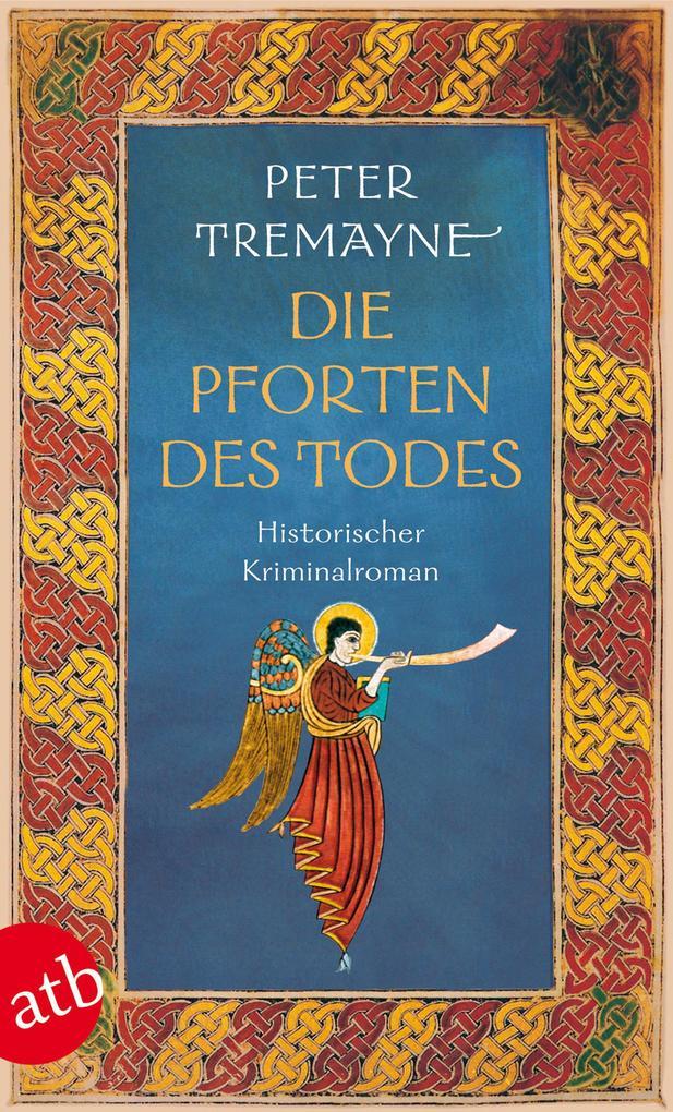Die Pforten des Todes als eBook von Peter Tremayne