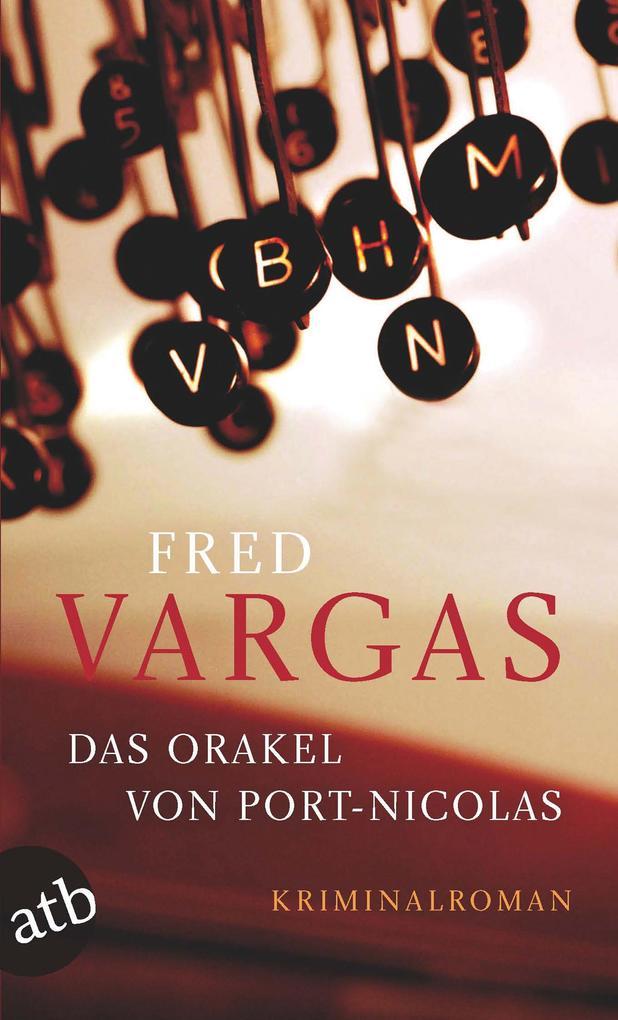 Das Orakel von Port-Nicolas als eBook von Fred Vargas