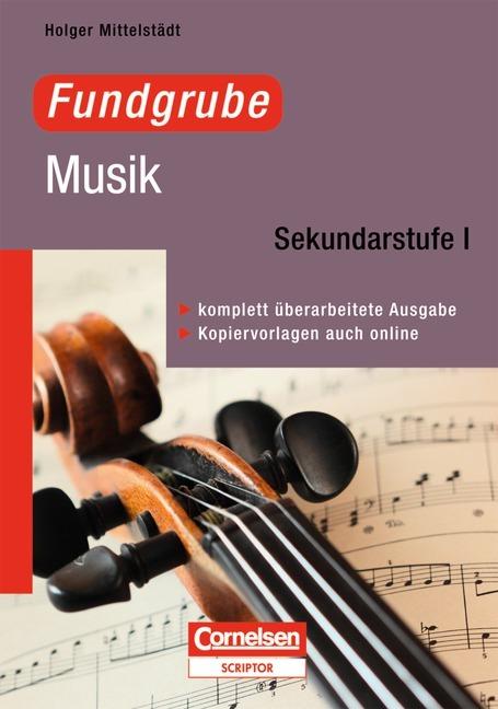 Fundgrube Musik als Buch von Holger Mittelstädt