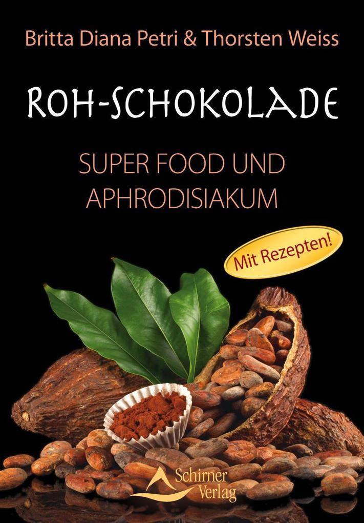 Roh-Schokolade als Buch von Britta Diana Petri, Thorsten Weiss
