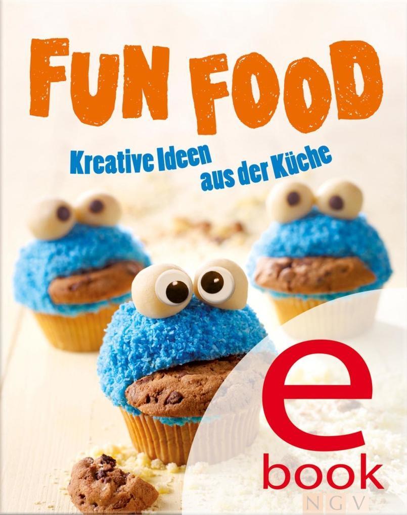 Fun Food als eBook von Nina Engels