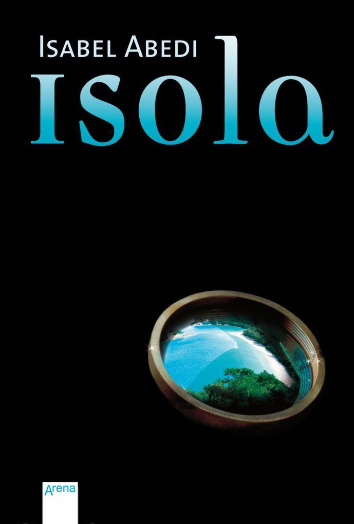 Isola als eBook von Isabel Abedi