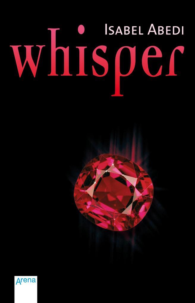 Whisper als eBook von Isabel Abedi