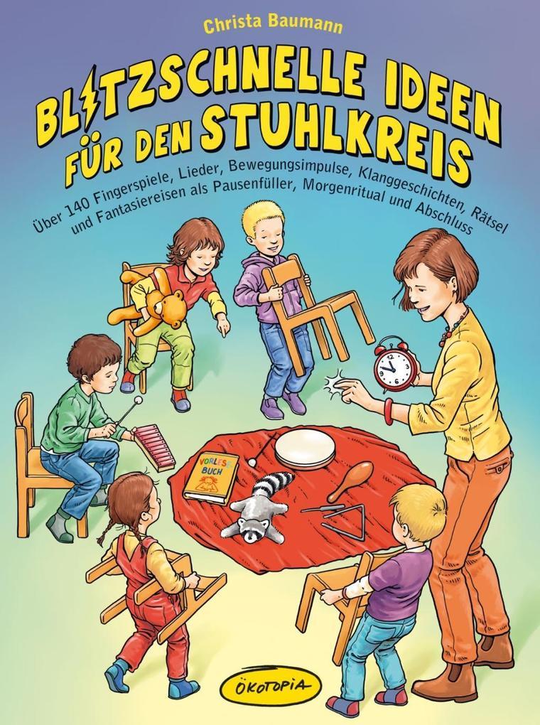 Blitzschnelle Ideen für den Stuhlkreis als Buch von Christa Baumann