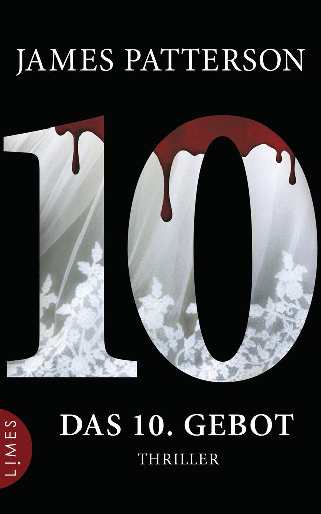 Das 10. Gebot - Women's Murder Club - als eBook von James Patterson