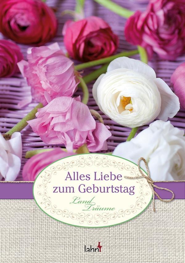 Alles Liebe zum Geburtstag als Buch von Irmgard Erath