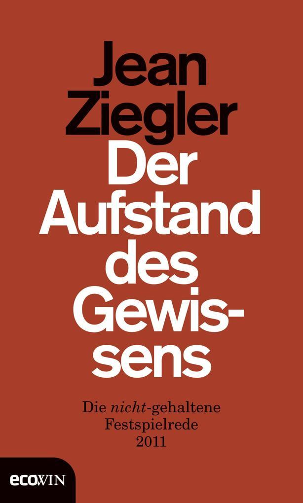 Der Aufstand des Gewissens als eBook von Jean Ziegler