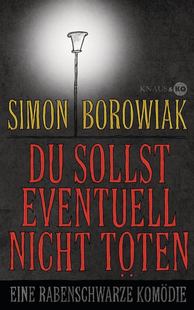 Du sollst eventuell nicht töten als eBook von Simon Borowiak