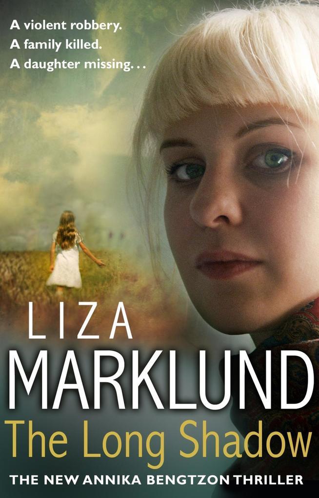 The Long Shadow als eBook von Liza Marklund