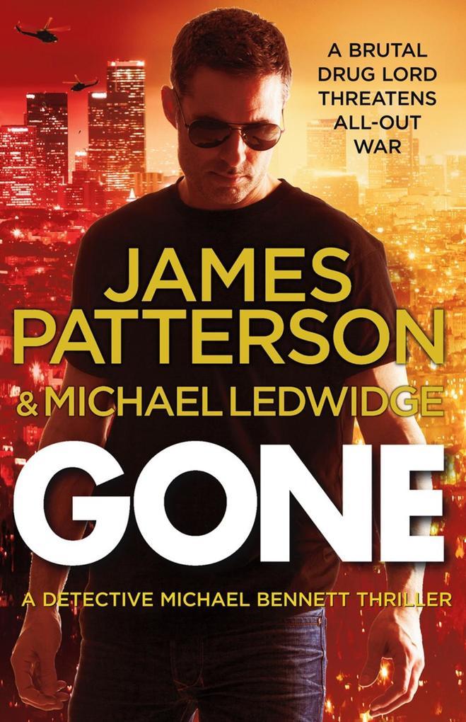 Gone als eBook von James Patterson