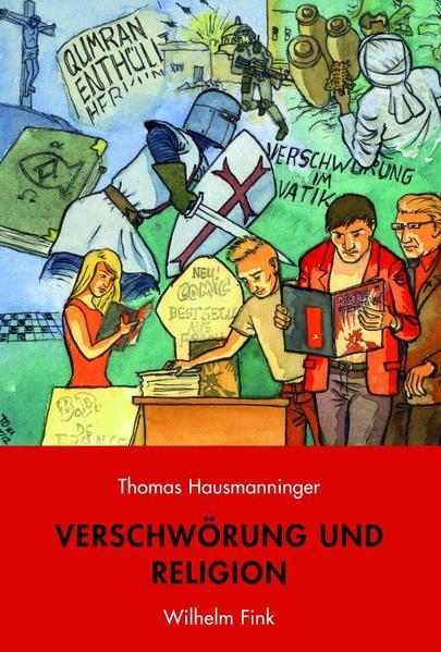 Verschwörung und Religion als Buch von Thomas Hausmanninger