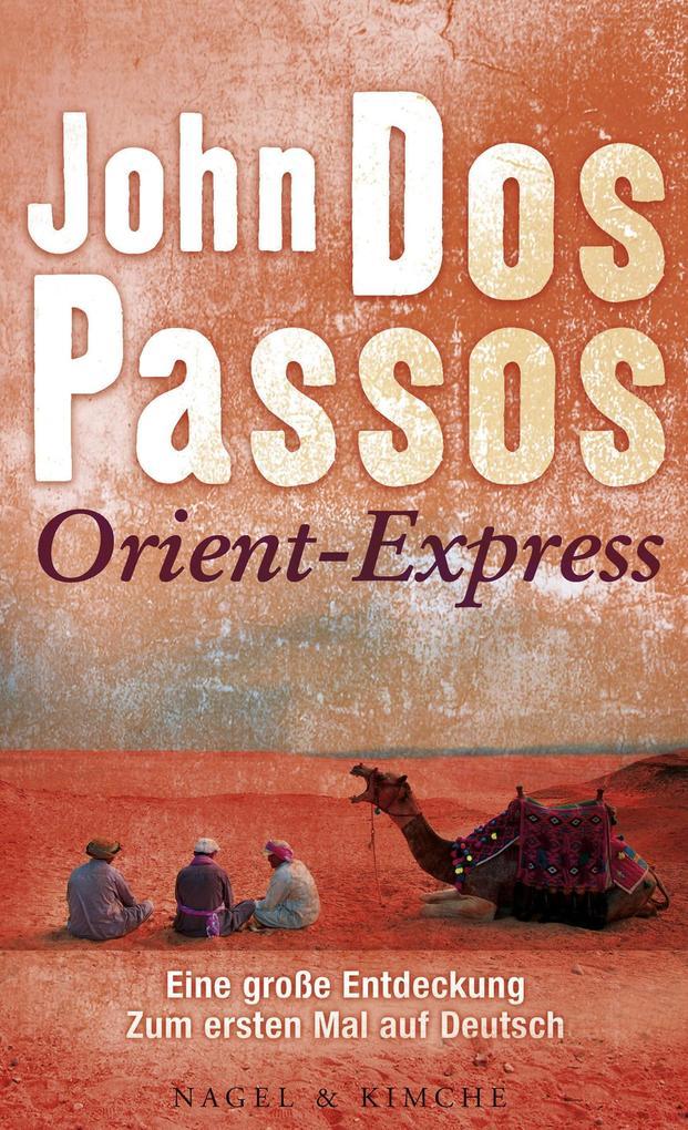 Orient-Express als Buch von John Dos Passos