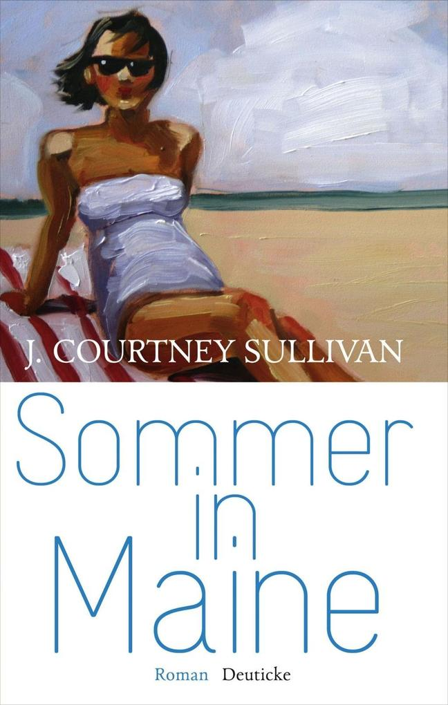 Sommer in Maine als Buch von J. Courtney Sullivan