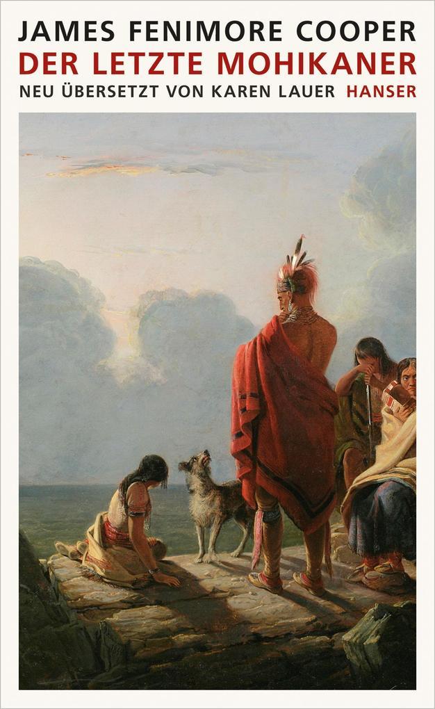 Der letzte Mohikaner als Buch von James Fenimore Cooper
