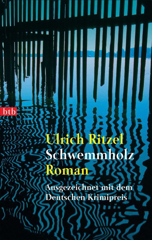 Schwemmholz als eBook von Ulrich Ritzel