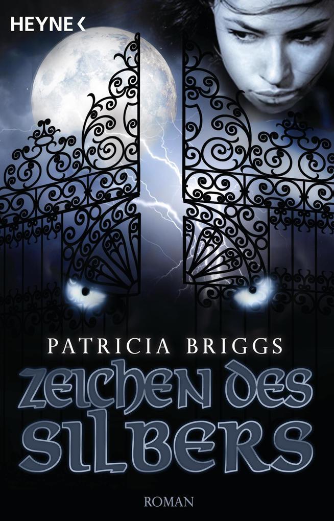 Zeichen des Silbers als eBook von Patricia Briggs